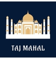 Taj Mahal famous Indian landmark vector image
