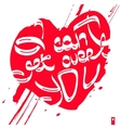 declaration of love i can not get over you vector image