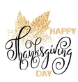 Happy Thanksgiving Day black hand lettering on vector image