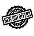 new hot offers rubber stamp vector image