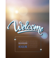 Welcome poster inscription on a background vector image
