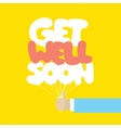 Get well soon balloons motivation card vector image