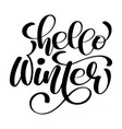 greeting card with phrase hello winter vector image