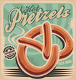 Hot pretzels retro poster design vector image