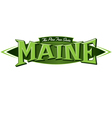 Maine The Pine Tree State vector image