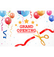grand opening banner with confetti and cutting rib vector image