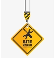 hook hold sign site under construction vector image