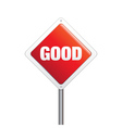 Good sign vector image vector image