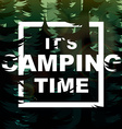 Camping time nature background vector image