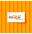 Bright orange stripes background with label vector image