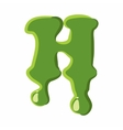 Letter H made of green slime vector image