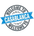 welcome to Casablanca blue round vintage stamp vector image