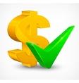 Check mark  dollar vector image vector image