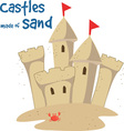 Castles Made Of Sand vector image