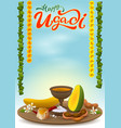 happy ugadi greeting card with festive dish hot vector image