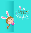 happy easter greeting card with cute girl vector image