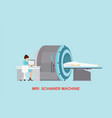 doctor scanning mri patient with mri scanner vector image