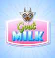 Goat milk label vector image