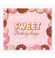 Sweet bakery design template cartoon hand drawn vector image
