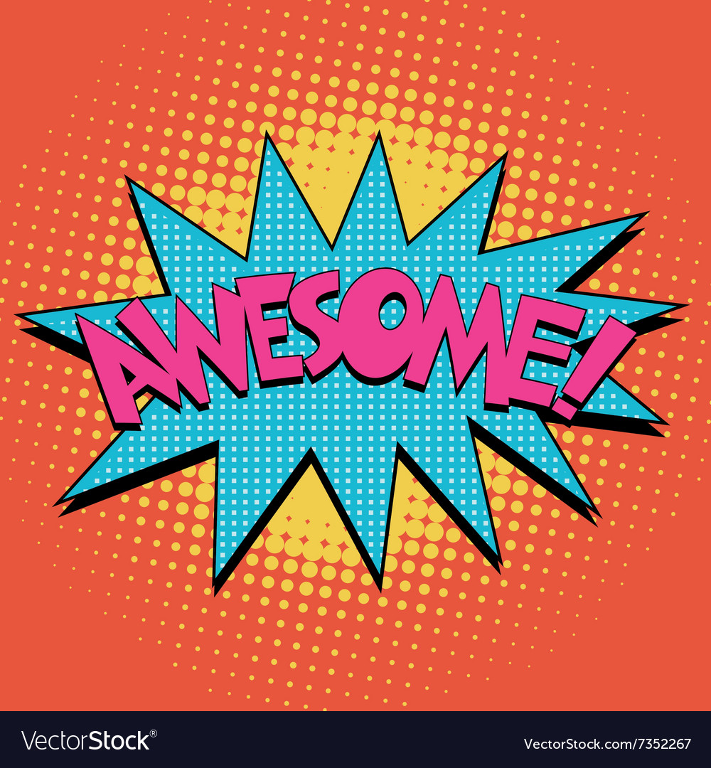 Awesome comic book bubble text vector