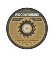 forest equipment vintage isolated label vector image