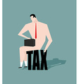 Sad businessman sitting on tax depressive Naked vector image