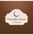 Ramadan Kareem Eid Mubarak paper Card with Ribbon vector image