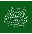 Saint Patricks Day lettering vector image