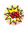 versus fight emblem in cartoon style vector image