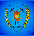 may 1st labor day crossed pickaxes and lantern vector image