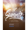 Tropical summer vacation poster inscription vector image