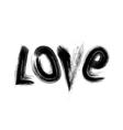 Love grunge watercolor fashion design print vector image