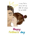Hand drawn card for fathers day from daughter vector image