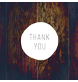 thank you card cross process wooden texture vector image vector image