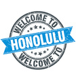 welcome to Honolulu blue round vintage stamp vector image