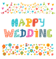Happy wedding Inspirational motivational quote vector image