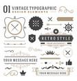 Retro vintage typographic design elements vector image