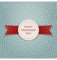 Happy Friendship Day Tag with Ribbon vector image