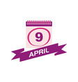 9 april calendar with ribbon vector image