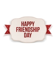 Happy Friendship Day greeting Text on Banner vector image
