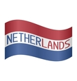 Netherlands flag waving with word Netherlands vector image