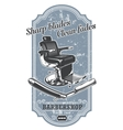 Vintage barbershop label with barber chair and vector image
