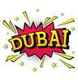 Dubai Comic Text in Pop Art Style vector image