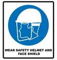wear safety helmet and face shield vector image