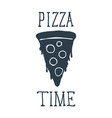hand drawn pizza slice with pizza time lettering vector image