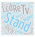 Choose The Right Stand For A Inch LCD TV text vector image