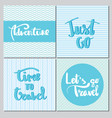 adventure just go time to travel lets go travel vector image