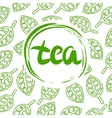 Handwritten Tea made in circle on background of vector image