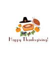 happy thanksgiving with pieturkey pilgrim hat and vector image