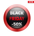 black friday glass button vector image